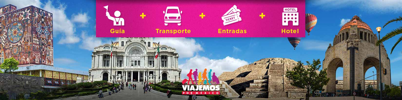 Paquetes CDMX hasta 14 Días de Viaje